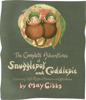 Book Cover of The complete Adventures of Snugglepot and Cuddlepie