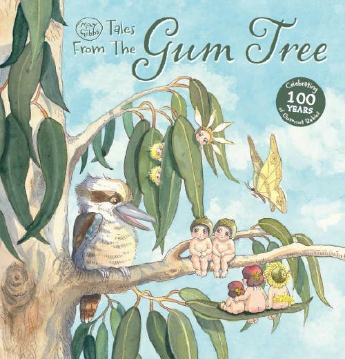 May Gibbs: Tales from the Gum Tree - hardback book available now from Scholastic Australia