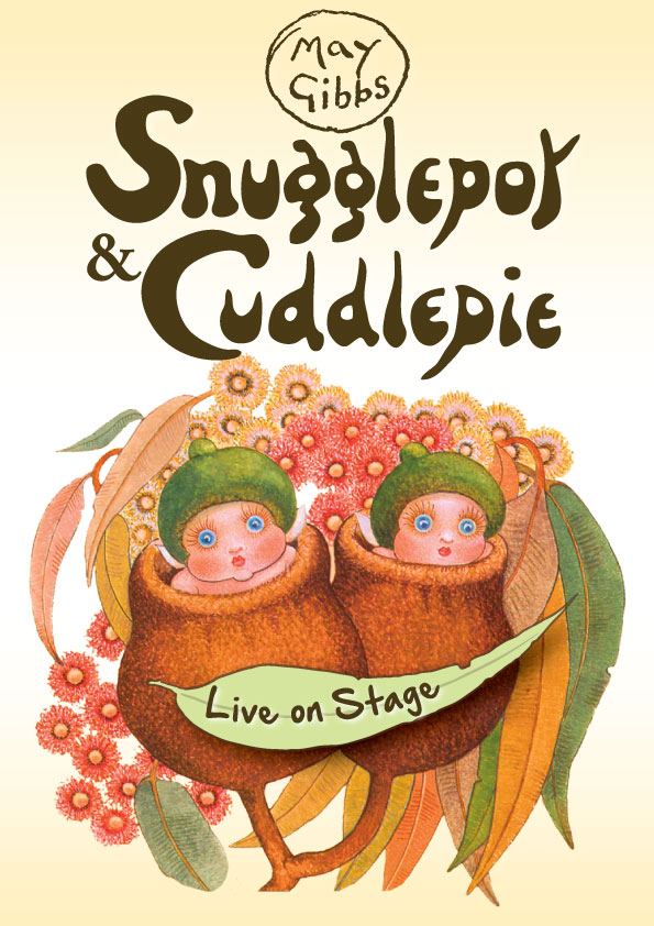 Snugglepot and Cuddlepie Live on Stage – National Tour