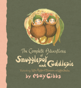 The Complete Adventures of Snugglepot and Cuddlepie hardback book