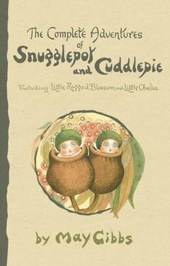 The Complete Adventures of Snugglepot and Cuddlepie paperback book