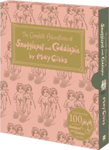 The Complete Adventures of Snugglepot and Cuddlepie: 100th Anniversary Edition